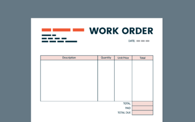 Work Orders: Definition, Examples, and How to Complete Yours Faster